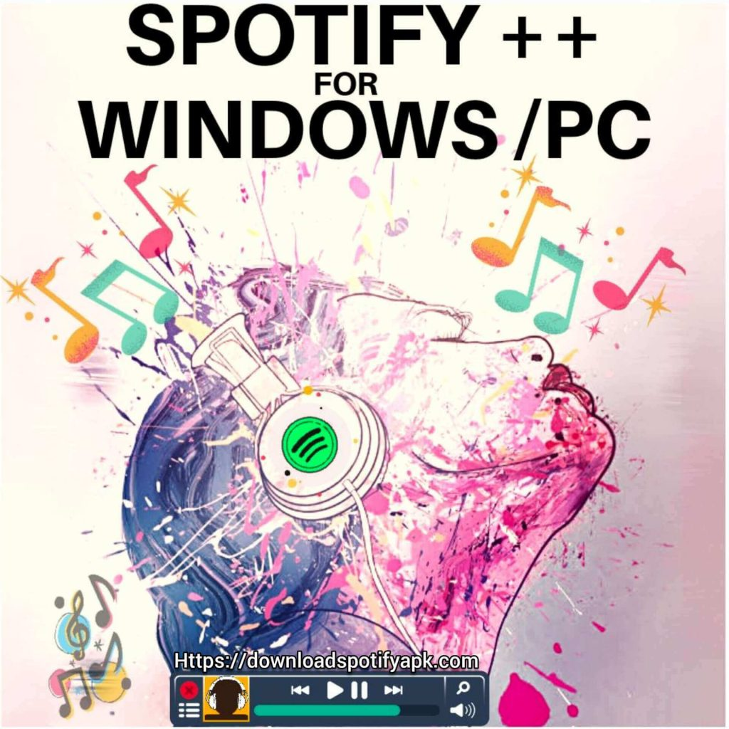Spotify++ Apk download for pc/windows