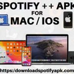 Spotify++ APK iOS Download for iOS /Mac [Latest]-2021
