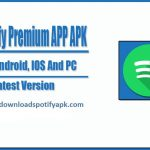Spotify Mod APK for PC/Windows Download [Latest] 100% working-2021