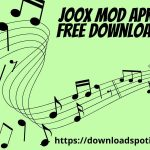 JOOX Mod Apk [Latest] Download Vip Unblocked- 2021